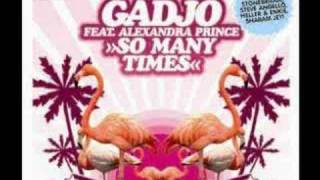 Gadjo Ft. Alexandra Prince - So Many Times (Club Mix)