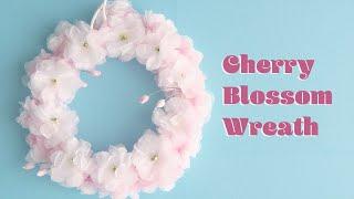 お花見気分🌸桜のふわふわペーパーリース - DIY How to Make Cherry  Blossom Wreath