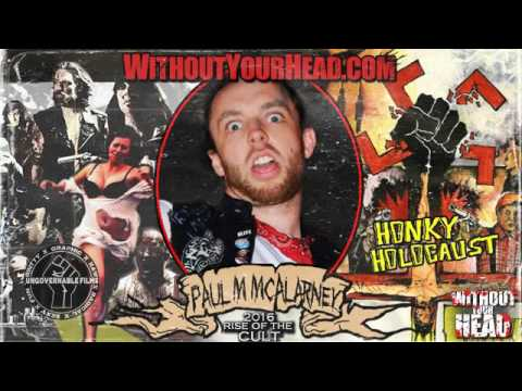 Paul Michael McAlarney of H0nky Holocaust interview