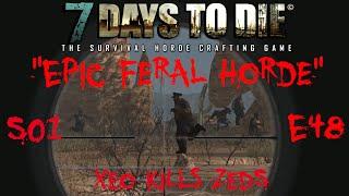 7 Days to Die - Zombies Always Run - S1 Part 48: