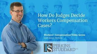 How Do Judges Decide Workers' Compensation Cases?