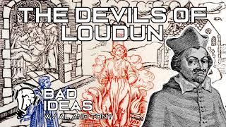 The Devils of Loudun - Urbain Grandier and the Possessed Nuns of Loudun