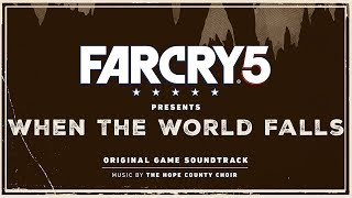 The Hope County Choir - Set Those Sinners Free (Choir Version) | Far Cry 5 : When the World Falls