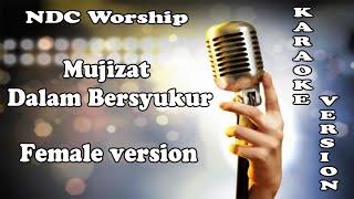 Mujizat Dalam Bersyukur – NDC Worship ( KARAOKE HQ Audio )
