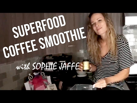 SUPERFOOD COFFEE SMOOTHIE RECIPE   Sophie Jaffe