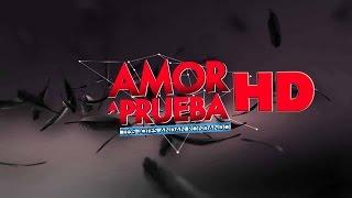 Amor a Prueba - Capítulo 59 (02-03-2015) SD 480p (parte 2 de 2)