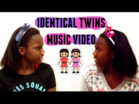 Identical Twins Music Video