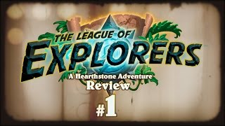 Hearthstone: The League of Explorers Review - Part 1 - Neutrals