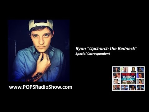 Memos From Middle America w/Upchurch the Redneck on POPS Radio