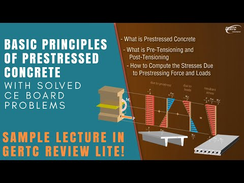 Basic Principles of Pre-stressed Concrete! Sample Lecture from GERTC Review Lite