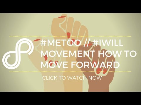 The #MeToo and #iWill Movements and Abuse