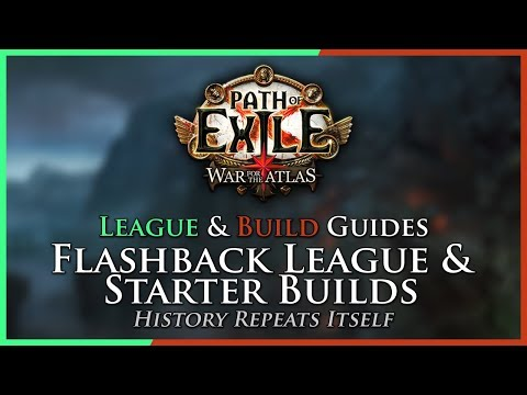 Path of Exile [3.2]: Flashback League & Starter Builds