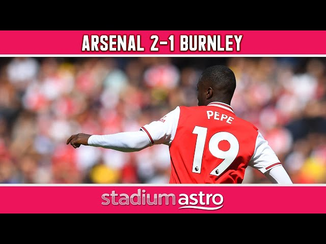Arsenal 2 - 1 Burnley | EPL Highlights | Astro SuperSport