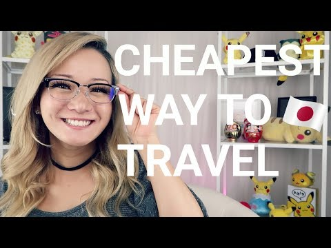 What's the CHEAPEST way into TOKYO?