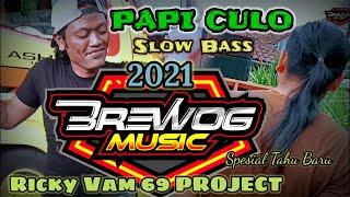 DJ PAPI CULO | Brewog Music Feat 69 PROJECT