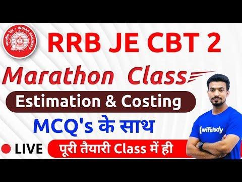 9:00 AM - RRB JE 2019 (CBT-2)   Estimation & Costing by Sandeep Sir (Marathon Class)