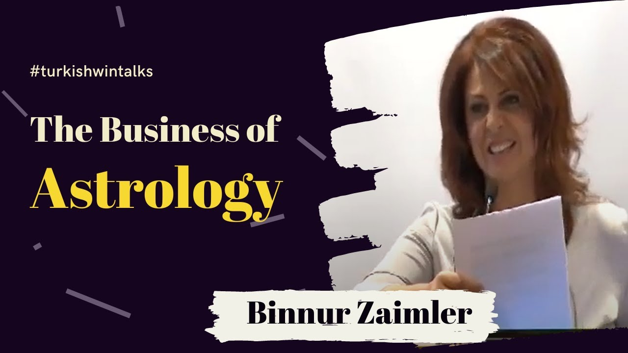 Binnur Zaimler | The Business of Astrology