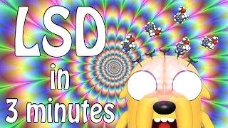 LSD in 3 Minutes