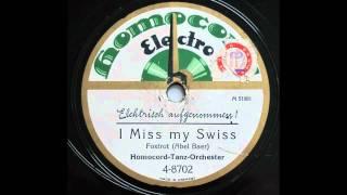 I Miss my Swiss