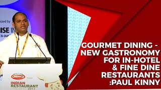 Gourmet Dining - New Gastronomy for