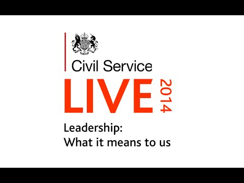 Civil Service Live 2014: Leadership: What it means to us (Updated)