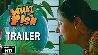 What The Fish 2013 | Official HD Trailer  | Dimple Kapadia