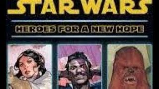 Taylor T. Carlson Reviews Marvel Star Wars Heroes for a New Hope! (SPOILERS)