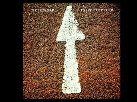 Telescope - Dope Doppler (Full Album)