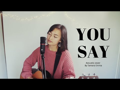 You Say By Lauren Daigle - Acoustic Cover I Tamara Emma