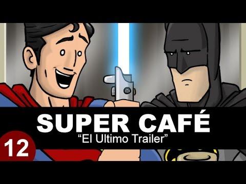 Super Café: El Ultimo Trailer