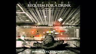 Cevlade - Requiem for a Drink FULL ALBUM (2012)