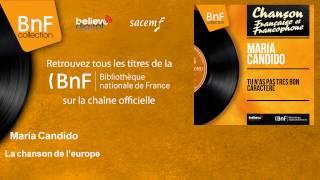 Maria Candido - La chanson de l'europe