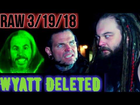 WWE RAW 3/19/18: The Hardy Boys Delete Bray Wyatt! Sasha Banks & Bayley Misused?