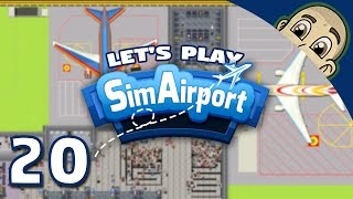 SimAirport Let's Play - Ep. 20 - Bad Decisions Everywhere - Sim Airport Gameplay