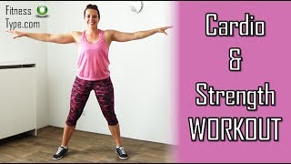 20 Minute Cardio & Strength Combination Workout at Home – No Equipment