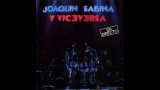 Cuando era más joven, de Joaquín Sabina (con letra)