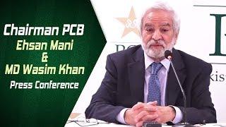 Chairman PCB Ehsan Mani & MD Wasim Khan Press Conference | Pakistan Super League
