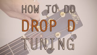 How To Tune To Drop D Tuning