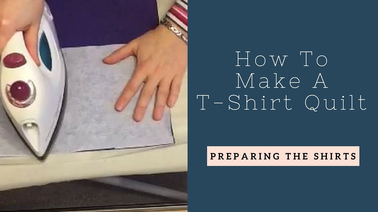 How to Make a T-Shirt Quilt: Preparing the Shirts - YouTube