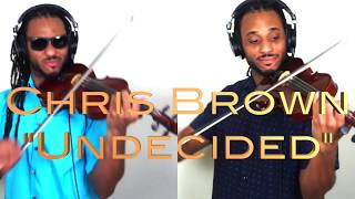 Chris Brown - Undecided (T-Ray The Violinist)