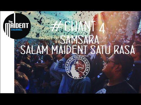#Chant4 SAMSARA [salam maident satu rasa]