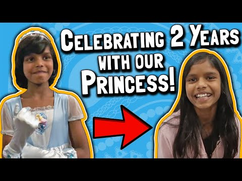 Celebrating Two Years With Our Princess 👸 // India Gotcha Day Anniversary