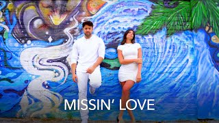 Missin' Love  - Mikel James Featuring Bella Barbaro and Chavis Flagg