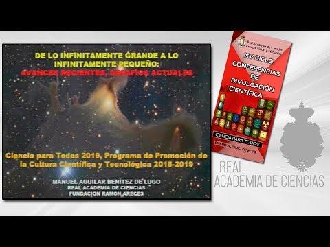 Manuel Aguilar Benítez de Lugo, 28 de marzo de 2019.12ª conferencia delXV CICLO DE CONFERENCIAS DE DIVULGACIÓN CIENTÍFICA.CIENCA PARA TODOS 2019▶ Suscríbete a nuestro canal de YouTubeRAC: https://www.youtube.com/RealAcademiadeCienciasExactasFísicasN