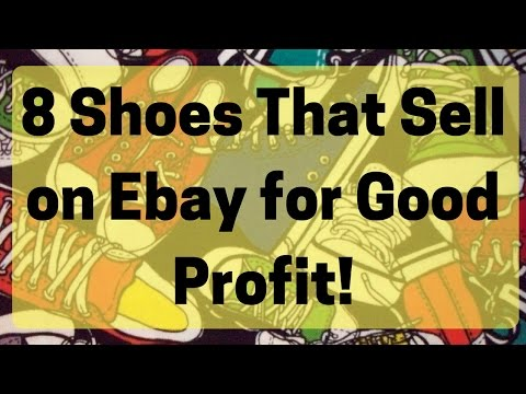 8 Shoes That Sell on eBay for Great Profit!