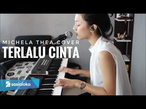 Terlalu Cinta-  Rossa Michela Thea  Live Cover