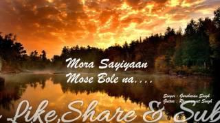 Mora saiyaan | Live Cover by Gursharan Singh | Guitar by Ramanpreet Singh | (Shafqat Amanat Ali)