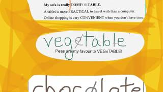 Pronouncing COMFORTABLE - VEGETABLE - CHOCOLATE