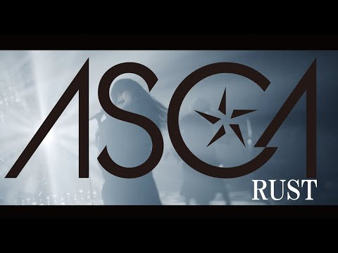 Asca 『rust』music Videoラストサビver.-