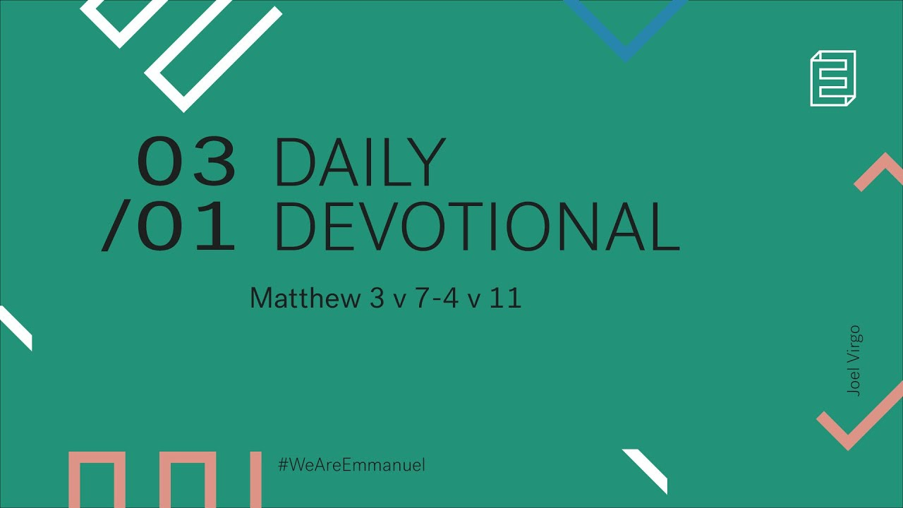 Daily Devotion with Joel Virgo // Matthew 3:7-4:11 Cover Image
